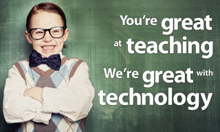 You're great at teaching. We're great at technology.